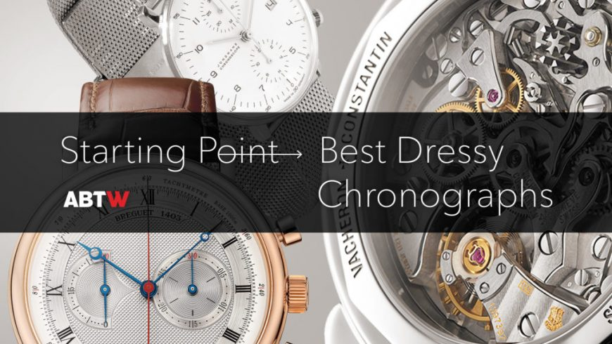 Starting Point: Best Dressy Chronograph Watches Replica Suppliers